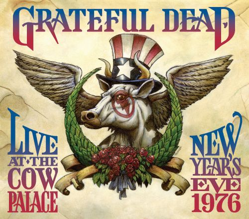 Live at the Cow Palace: New Years Eve 1976