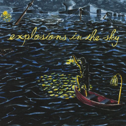 All Of A Sudden I Miss Everyone - Explosions in the Sky (2007)