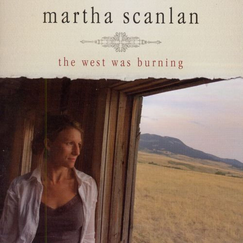 The West Was Burning