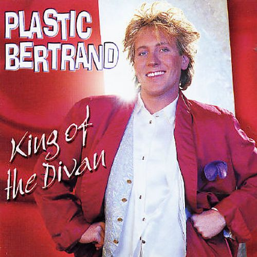 King of the Divan: Best of Plastic Bertrand