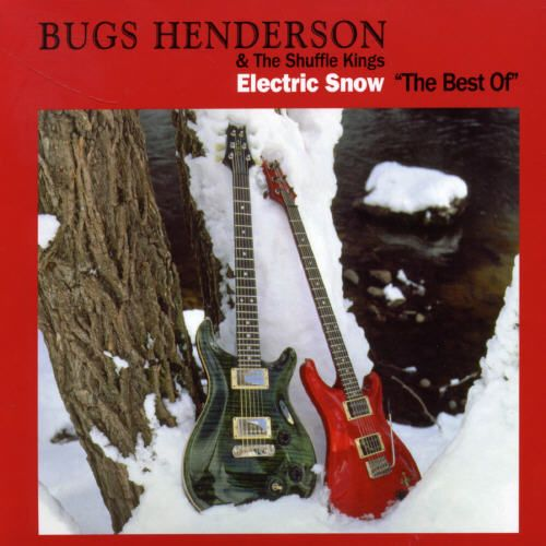 Electric Snow: Best of Bugs Henderson