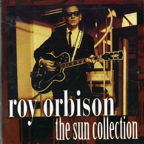 Roy Orbison - The Sun Collection