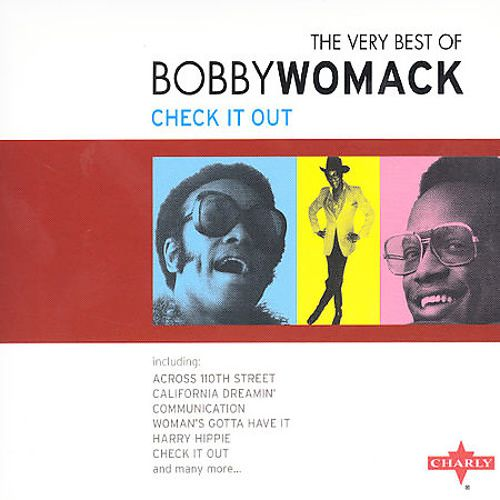 The Very Best of Bobby Womack: Check It Out