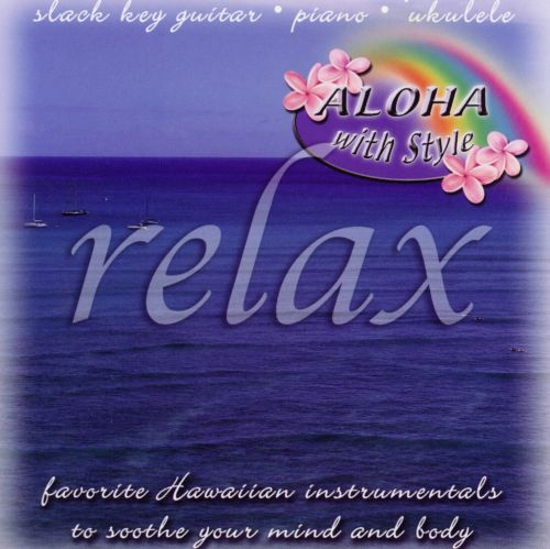 Aloha with Style: Relax