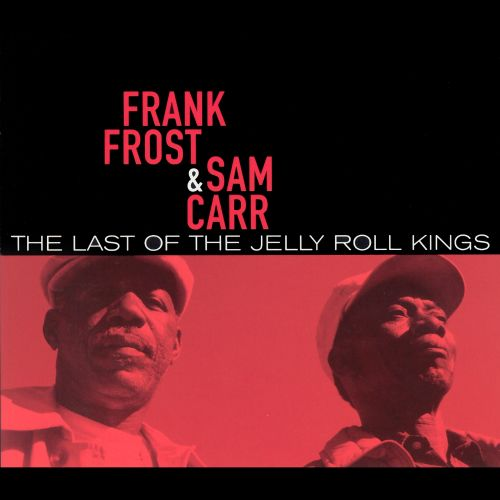 The Last of the Jelly Roll Kings