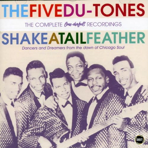 Shake a Tail Feather: The Complete One-Derful Recordings