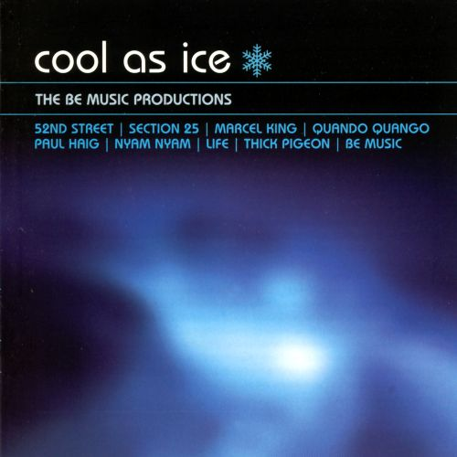 Cool as Ice: The Be Music Productions