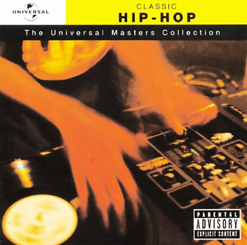 Hip Hop: Universal Masters Collection
