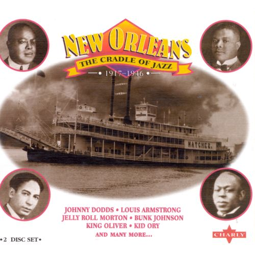 New Orleans: The Cradle of Jazz