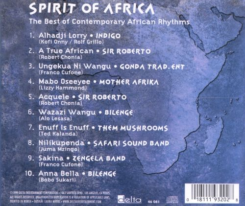 Spirit of Africa: The Best of Contemporary African Rhythms