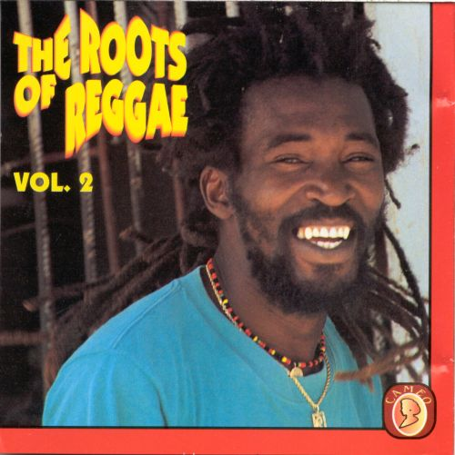 The Roots of Reggae, Vol. 2 [Cameo]