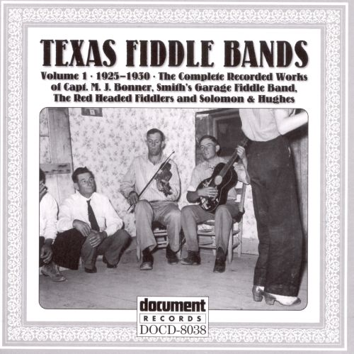 Texas Fiddle Bands, Vol. 1: 1925-1930