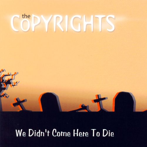 We Didn't Come Here to Die