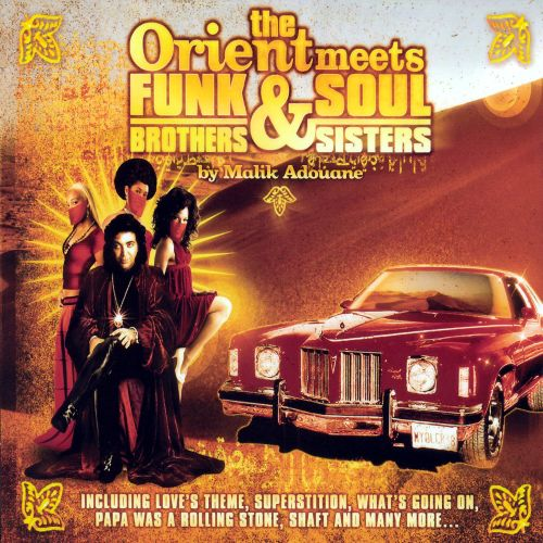 The Orient Meets Funk Brothers and Soul Sisters