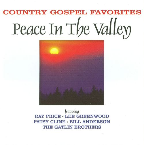 Country Gospel Favorites: Peace in the Valley