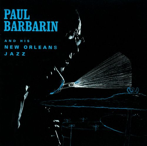 Paul Barbarin & His New Orleans Jazz Band