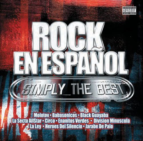 rock en espanol simply the best various artists songs