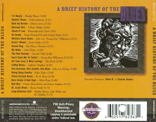 a brief history of the blues Which was the first blues lp the first album was probably a compilation that is now lost the earliest blues albums by influential blues musicians.