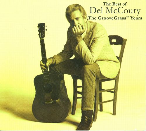 The Best of Del McCoury: The Groovegrass Years