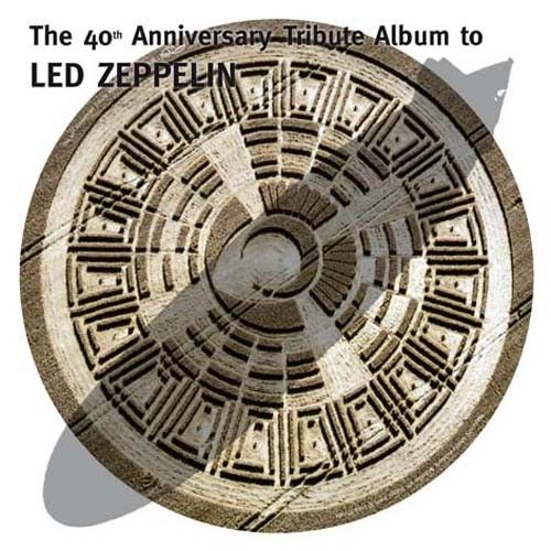 40th Anniversary Tribute Album to Led Zeppelin