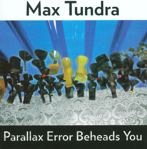 Parallax Error Beheads You