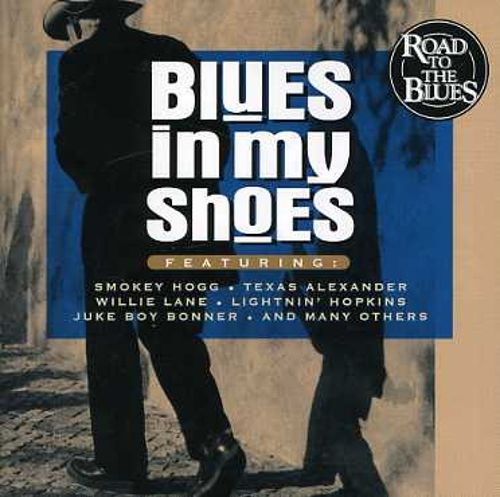 Blues in My Shoes [Blues Factory]