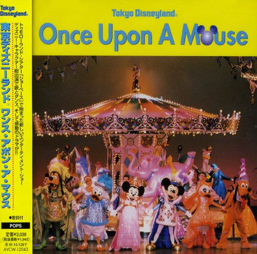 Tokyo Disneyland: Once Upon a Mouse