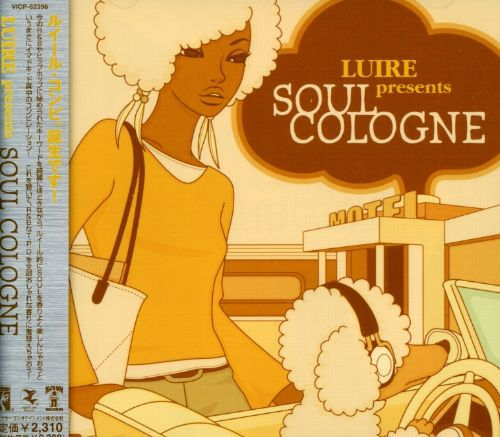 Luire Presents: Soul Cologne