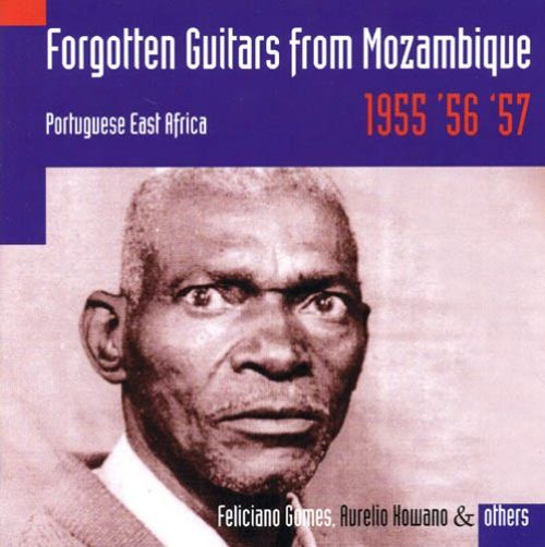 Forgotten Guitars From Mozambique: Portuguese East Africa 1955, '56, '57