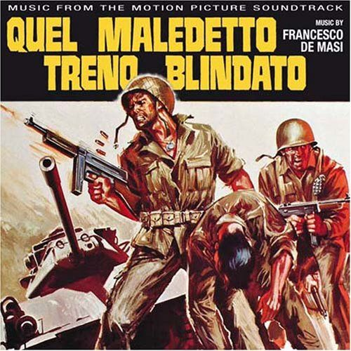 Quel Maledetto Treno Blindato [Original Motion Picture Sountrack]