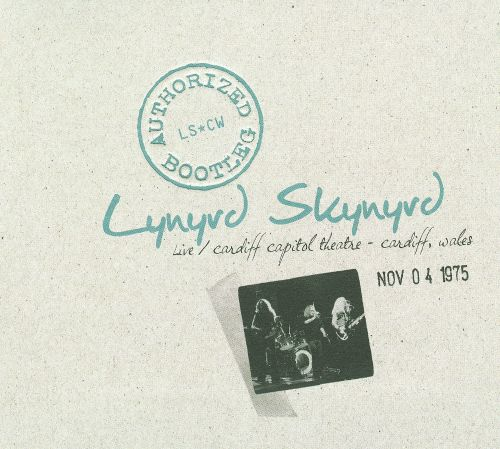 Authorized Bootleg: Live at the Cardiff Capitol Theater - Cardiff, Wales Nov. 04 1975