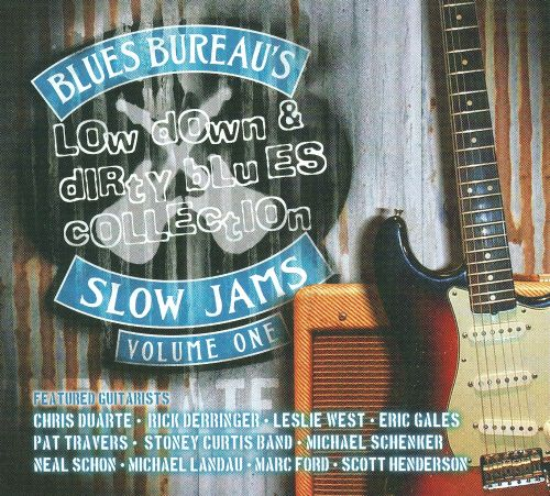 Blues Bureau's Low Down & Dirty Blues Collection, Vol 1: Slow Jams