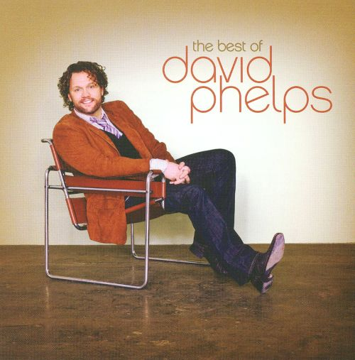 The Best of David Phelps [Word]