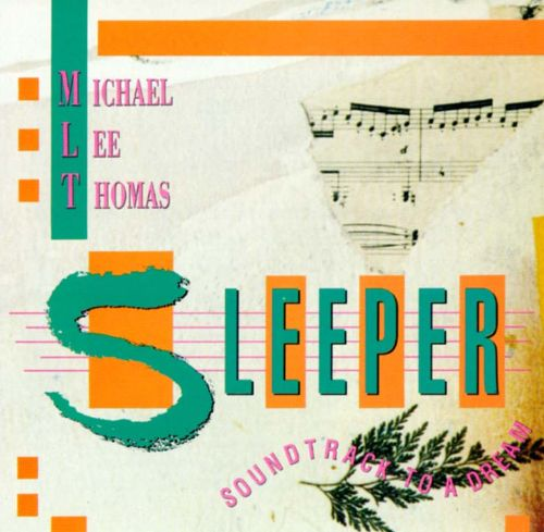Sleeper: Soundtrack to a Dream