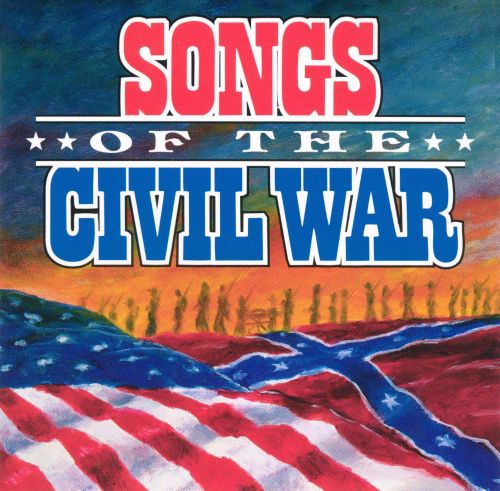 Songs of the Civil War [CMH] - Various Artists | Songs, Reviews ...