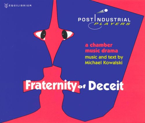 Michael Kowalski: Fraternity of Deceit