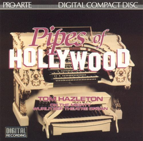 Pipes of Hollywood: Music of the Great Films