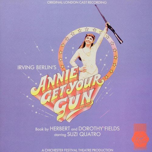 Annie Get Your Gun (Original London Cast Recording)