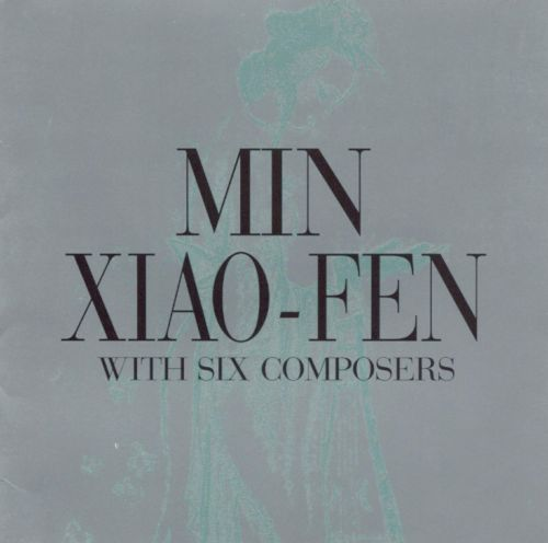Min Xiao-Fen with Six Composers