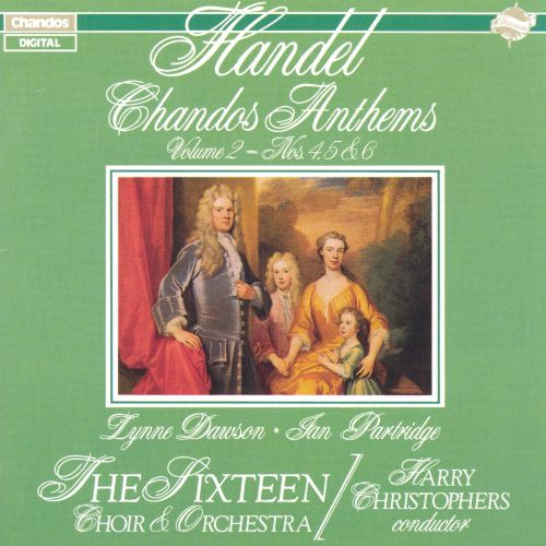 Handel: Chandos Anthems, Vol. 2 - Nos. 4, 5 & 6