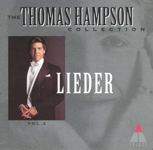 The Thomas Hampson Collection: Vol. 2, Lieder
