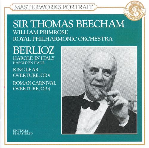 Berlioz: Harold in Italy; King Lear Overture; Roman Carnival Overture