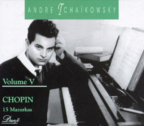 Andre Tchaikowsky, Vol. 5