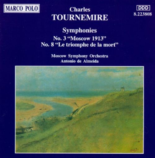 Charles Tournemire: Symphonies Nos, 3 and 8