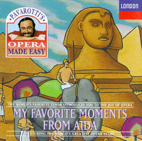 Pavarotti's Opera Made Easy: My Favorite Moments From Aida
