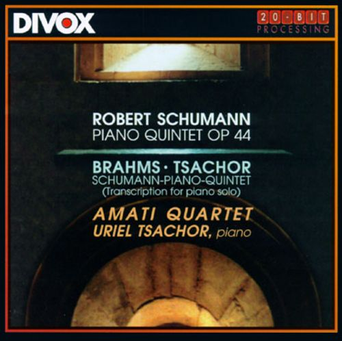 Brahms: Transcription/Schumann: Piano Quintet