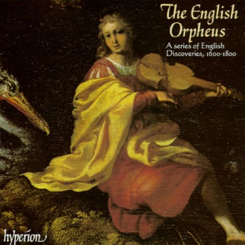 The English Orpheus - A Series of English Discoveries 1600-1800
