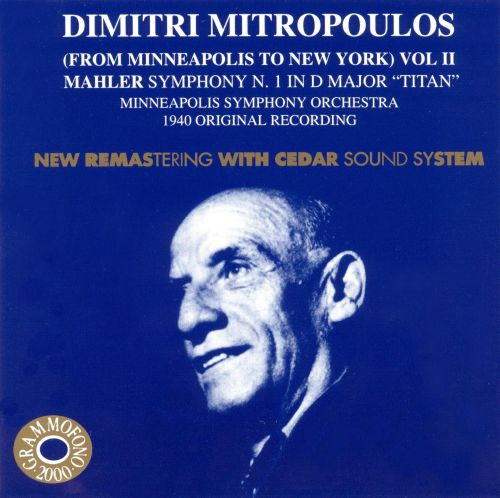 Dimitri Mitropoulos (from Minneapolis to New York) Vol. ll