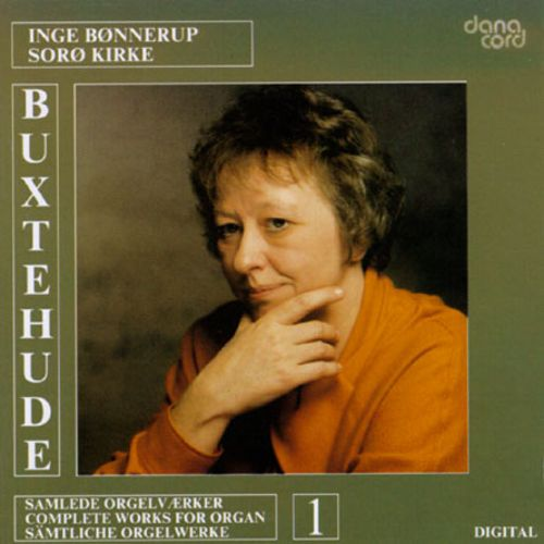 Dietrich Buxtehude: Complete Works For Organ 1