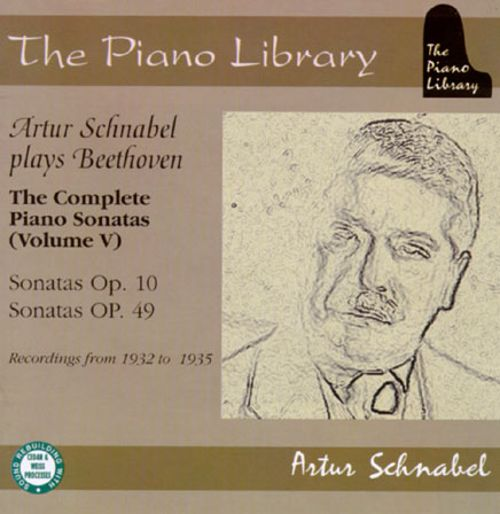 Artur Schnabel Plays Beethoven: The Complete Piano Sonatas, Volume V